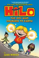 Hilo. Book 1 The boy who crashed to Earth Book cover