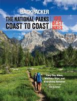 The national parks coast to coast : the 100 best hikes  Cover Image