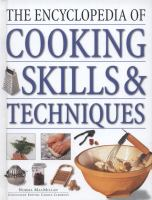 The encyclopedia of cooking skills and techniques  Cover Image