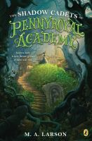 The shadow cadets of Pennyroyal Academy Book cover