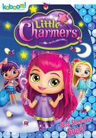 Little Charmers. Best sleepover ever! Book cover