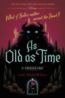 As old as time : a twisted tale Book cover
