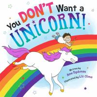 You don't want a unicorn! Book cover