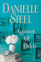 Against all odds : a novel Book cover