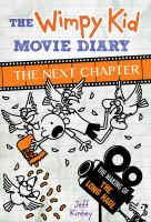 The wimpy kid movie diary : the next chapter Book cover