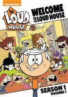 Welcome to the Loud house. Season 1, volume 1 Book cover