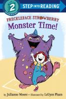 Freckleface Strawberry : monster time!  Cover Image