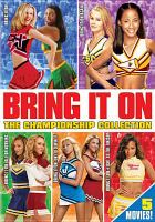 Bring it on : the championship collection. Cover Image