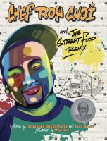 Chef Roy Choi and the street food remix Book cover