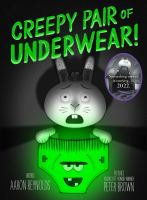Creepy pair of underwear! Book cover