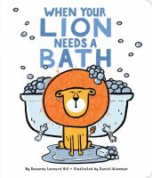 When your lion needs a bath Book cover