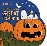 The legend of the Great Pumpkin Book cover