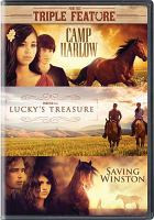 Camp Harlow : Lucky's treasure, and Saving Winston  Cover Image