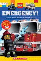 Emergency! : a LEGO adventure in the real world Book cover