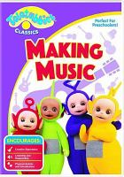 Teletubbies classics. Making music. Cover Image