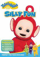 Teletubbies : silly fun!  Cover Image