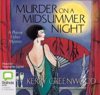 Murder on a midsummer night : [a Phryne Fisher mystery]  Cover Image