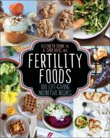 Fertility foods cookbook : 100+ recipes to nourish your body  Cover Image