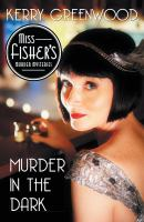 Murder in the dark : a Phryne Fisher mystery  Cover Image