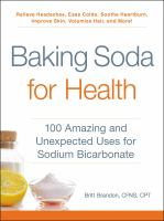 Baking soda for health : 100 amazing and unexpected uses for sodium bicarbonate Book cover