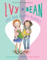 Ivy + Bean : one big happy family Book cover