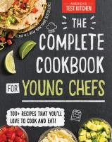 The complete cookbook for young chefs Book cover