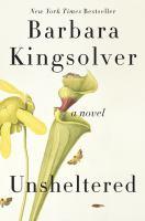 Unsheltered : a novel  Cover Image
