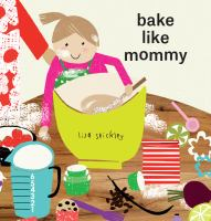 Bake like mommy Book cover