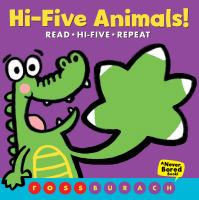Hi-five animals! : read, hi-five, repeat  Cover Image
