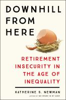 Go to record Downhill from here : retirement insecurity in the age of i...