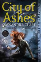 City of ashes : The mortal instruments Book two Book cover