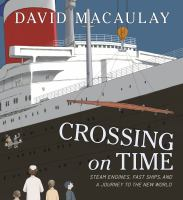 Crossing on time : steam engines, fast ships, and a journey to the New World Book cover