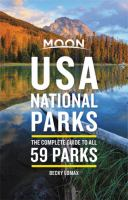 USA national parks : the complete guide to all 59 parks  Cover Image