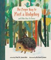 The proper way to meet a hedgehog and other how-to poems Book cover