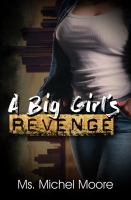 A big girl's revenge  Cover Image