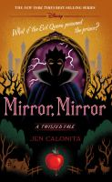Mirror, mirror : a twisted tale Book cover