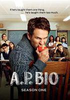 A.P. bio. Season one. Cover Image