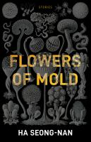 Flowers of mold : stories Book cover