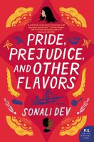 Pride, prejudice, and other flavors : a novel Book cover