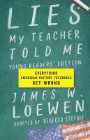 Lies my teacher told me : everything American history textbooks get wrong Book cover