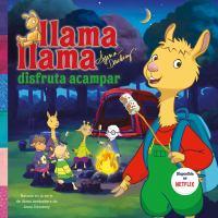 Llama Llama disfruta acampar Book cover