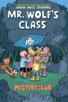Mr. Wolf's class. Mystery club Book cover