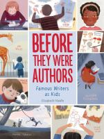 Before they were authors : famous writers as kids Book cover