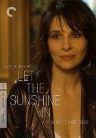 Un beau soleil intérieur = Let the sunshine in  Cover Image