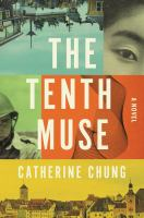 The tenth muse : a novel  Cover Image