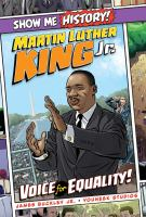 Martin Luther King, Jr. : voice for equality!  Cover Image