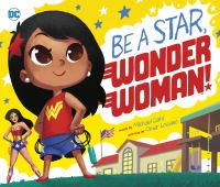 Be a star, Wonder Woman! Book cover