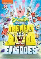 Spongebob Squarepants. The next 100 episodes Book cover