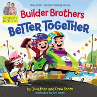 Builder brothers : better together  Cover Image