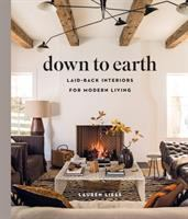 Down to earth : laid-back interiors for modern living Book cover